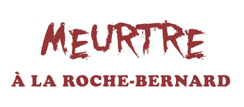 Meurtre à La Roche-Bernard – 05